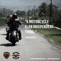"""A motorcycle is an independent thing.""  - Ryan Hurst  #BOGORBIKEWEEK2015 by #HDCIBogor"
