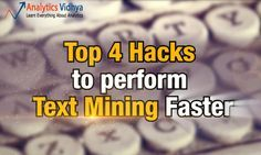 Hacks to perform faster Text Mining in R