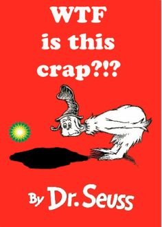 """""""A mostly unknown work of the late, great Dr. Seuss."""" ~ May 29, 2010"""