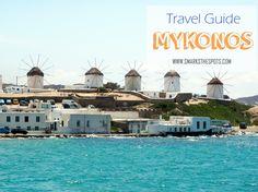 Travel Guide: MYKONOS, GREECE | smarksthespots.com