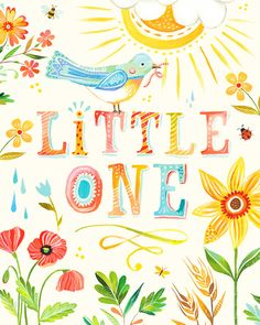Little One Print | Watercolor Quote | Nursery Wall Art | Lettering | Katie Daisy…