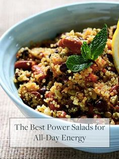 The Best Power Salads for All-Day Energy. They are protein-packed, filling and rich in fiber and nutrients.