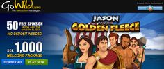 Exclusive New Players Get 50 Free Spins No Deposit On Jason And The Golden Fleece At Go Wild Casino (Microgaming)
