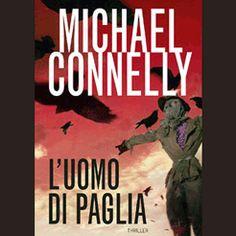 L'uomo di paglia di Michael Connelly