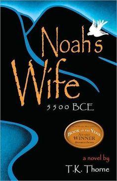 Noah's Wife by T.K. Thorne