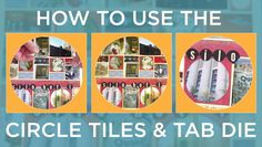 How to Use the Circle Tiles & Tab Dies