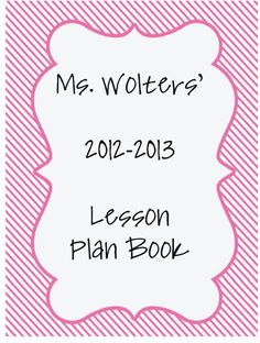 Tales Of Teaching In Heels: Editable Teacher Lesson Planner Teacher Plan Books, Teacher Lesson Planner, Teacher Binder, Teacher Organization, Teacher Stuff, Organizing, Classroom Helpers, Classroom Procedures, Classroom Activities