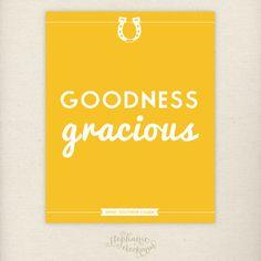 Southern Sayings | Goodness Gracious