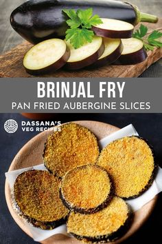 Brinjal fry is crispy and delicious pan-fried brinjal (aubergine) slices. These brinjal slices have nice sweetish tones and soft in texture from within and crisp from outside. A vegan dish. Mushroom Recipes, Curry Recipes, Vegetable Recipes, Vegetable Curry, Vegetable Dishes, Vegetarian Curry, Vegetarian Recipes, Brinjal Fry Recipe, Vegan Dishes