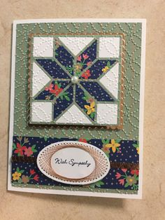 handmade sympathy card ... die cut quilt block with fabric print look patches ... string art border on oval sentiment tag ... Stampin' Up!