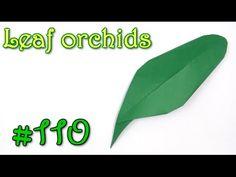 Origami Leaf orchids - Yakomoga Origami tutorial - YouTube