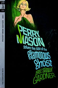 The Case of the Glamorous Ghost - Erle Stanley Gardner. Cover art by Robert McGinnis.