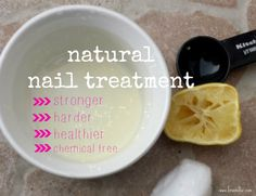 How to get stronger nails with natural remedies