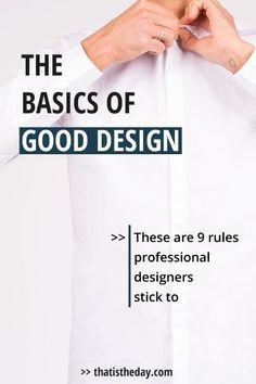 When it comes to creating something for your blog and biz you want to achieve a good design that pleases your audience or customer. But what actually makes a good design? And how to distinguish it from bad design? It's a difficult task but if you stick to some basic rules all professionals use you can improve your creations | thatistheday.com #graphicdesign #designtips