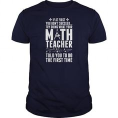 Math Teacher   If At First You Don't Success Try