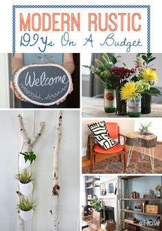 Get the complete modern rustic look for your home on a budget with these simple DIYs. You won't believe how many of these projects are quick and easy and will save you tons on home decor.