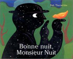 Bonne nuit, Monsieur Nuit by Dan Yaccarino, http://www.amazon.co.uk/dp/2871420408/ref=cm_sw_r_pi_dp_WpELsb0HWC362