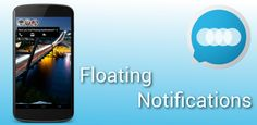 Floating Notifications FULL v1.6.0.1 (Android Application)