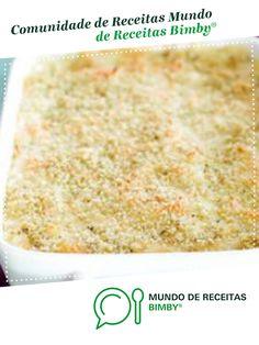 Bacalhau gratinado com espinafres e camarão de Equipa Bimby. Receita Bimby<sup>®</sup> na categoria Pratos principais Peixe do www.mundodereceitasbimby.com.pt, A Comunidade de Receitas Bimby<sup>®</sup>. Portuguese Recipes, Portuguese Food, Paleo, Anita, Bread, Ethnic Recipes, 1, Couscous, Meal Recipes