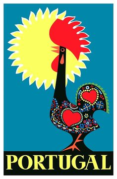 "Vintage 1965 poster promoting travel to Portugal, depicting the iconic Rooster of Barcelos ""Galo de Barcelos"") which is one of the most common emblems of Portugal. Retro Poster, Poster Poster, Vintage Advertisements, Vintage Ads, Vintage Nurse, Photo Portugal, Tourism Poster, Jolie Photo, Art Graphique"