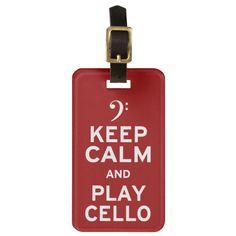 Keep Calm and Play Cello Bag Tag
