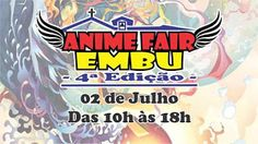 Kagi Nippon He ~ Anime Nippon-Jin: Anime Fair Embu - 4ª Edição 2017 - São Paulo, Bra...