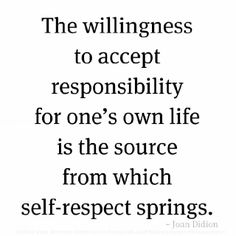 Responsibility means awareness that we deliberately choose whether we yield to ego's calls for defensive reactions (fights, flights, repression, etc.) or whether we do not react to such calls and accept what is, listen, learn and grow.