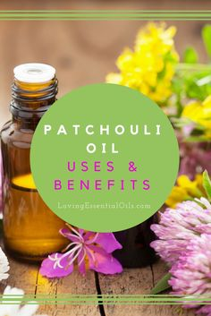 Best Patchouli Essential Oil Uses & Benefits | Essential Oil Spotlight | How to Use Patchouli For Health & Wellness | Healthy Living Naturally | Natural Remedies