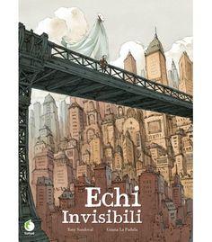 """Tony Sandoval, Grazia La Padula """"Echi invisibili"""" (Tunuè)"""