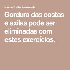 Gordura das costas e axilas pode ser eliminadas com estes exercícios.