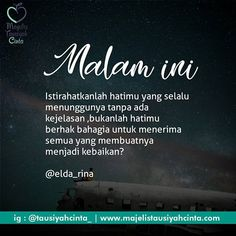 Quotes Lucu, Cinta Quotes, Sad Quotes, Qoutes, Life Quotes, Islamic Inspirational Quotes, Islamic Quotes, Birthday Message For Boyfriend, Islamic Messages
