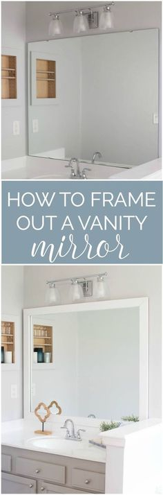 How to frame out your vanity mirror.