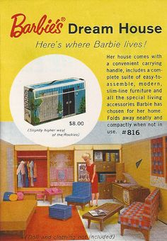 Barbie's first doll house, made from paper. Fold it yourself! The house first came out in 1960, but this particular ad is from 1962. Played with my cousin for HOURS!!!