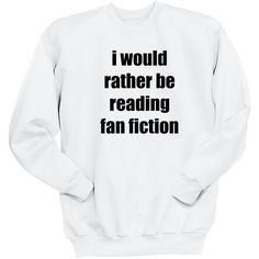 I Would Rather Be Reading Fan Fiction 5sos Shirt 5 Seconds of Summer... ($25) ❤ liked on Polyvore featuring tops, black, sweatshirts, women's clothing, long shirt, shirred top, shirt top, cuff shirts and summer shirts