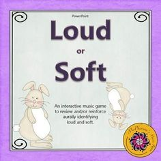Looking for an interactive way to reinforce recognizing loud and soft with your younger students in music? They will love watching the rabbit dance across the page when they identify if the sound is soft or loud. A great music resource!