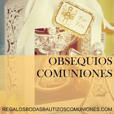 #obsequiosinvitados #regaloscomunion