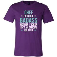 Chef Shirt - Chef because badass mother fucker isn't an official job title - Profession Gift-T-shirt-Teelime | shirts-hoodies-mugs