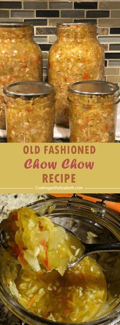 Weight Loss Diet Plan After Gallbladder Removal Cabbage Chow Chow Recipe, Chow Chow Canning Recipe, Easy Chow Chow Recipe, Southern Chow Chow Recipe, Home Canning Recipes, Cooking Recipes, Canning 101, Tuna Recipes, Cabbage Recipes