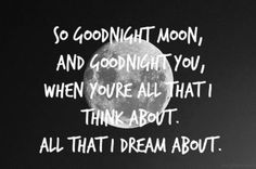 Goodnight moon by go radio. It's just one of those amazing songs.