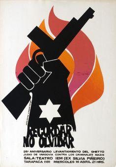 Chile. 1970. Affiche de théâtre. Levantamiento del ghetto judío – Recordar no olvidar Political Posters, Political Art, Cool Posters, Travel Posters, Graphic Design Posters, Graphic Art, Chile, Che Guevara, Ernesto Che
