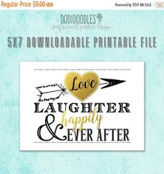 70% OFF THRU 7/23 Love Laughter Happily Ever After by dodidoodles