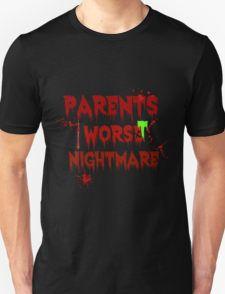 Parents Worst Nightmare T-Shirt