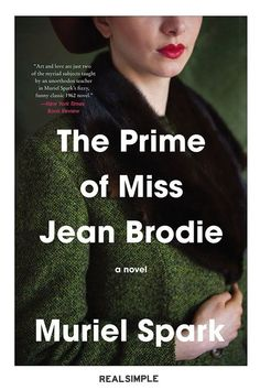 20 Classic Books You Should Have Read By Now | No matter what kind of school you went to, you probably had at least one teacher who seemed to have a cult-like-following of adoring students. Muriel Spark's short novel The Prime of Miss Jean Brodie is both funny and alarming in this common and distressing power-dynamic. #realsimple #bookrecomendations #thingstodo #bookstoread