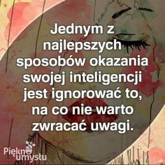 Insprational Quotes, Motto, Philosophy, Texts, Good Things, Humor, Life, Polish Sayings, Humour
