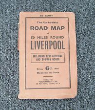 """Rare Early Road Map of """"50 Miles Round Liverpool"""" Geographia Vintage on Cloth"""