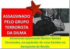 RS Notícias: Dilma Rousseff, a terrorista e as fotos das vítima...