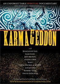 Karmageddon the Movie - An unforgettable spiritual documentary