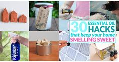 30 essential oil hacks to Naturally Scent Your Home