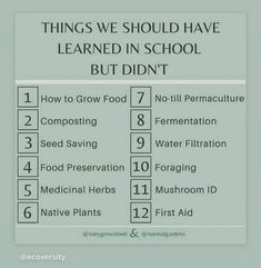 School Daze, Medicinal Herbs, Home Schooling, Preserving Food, Native Plants, Education Quotes, Permaculture, Life Skills, Cool Words