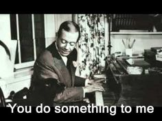 You do something to me : Cole Porter..( Midnight in Paris )